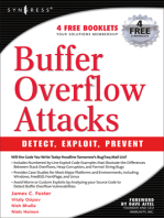 Buffer Overflow Attacks: Detect, Exploit, Prevent