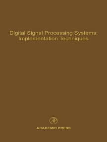 Digital Signal Processing Systems: Implementation Techniques: Advances in Theory and Applications