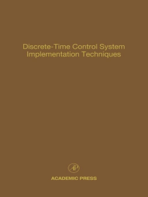 Discrete-Time Control System Implementation Techniques: Advances in Theory and Applications