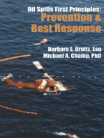 Oil Spills First Principles: Prevention and Best Response