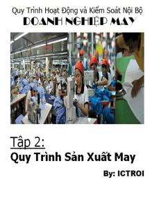 Quy Trình Hoạt Động Và Kiểm soát Nội Bộ Doanh Nghiệp May- Tập 2 Quy Trình Sản Xuất May