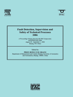Fault Detection, Supervision and Safety of Technical Processes 2006: A Proceedings Volume from the 6th IFAC Symposium on Fault Detection, Supervision and Safety of Technical Processes