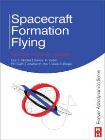 Spacecraft Formation Flying: Dynamics, Control and Navigation