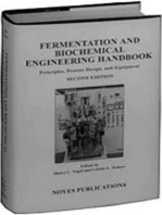 Fermentation and Biochemical Engineering Handbook: Principles, Process Design and Equipment