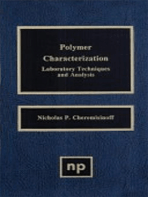 Polymer Characterization: Laboratory Techniques and Analysis