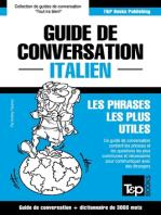 Guide de conversation Français-Italien et vocabulaire thématique de 3000 mots
