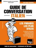 Guide de conversation Français-Italien et mini dictionnaire de 250 mots