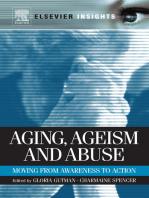 Aging, Ageism and Abuse