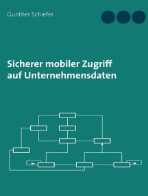 Sicherer mobiler Zugriff auf Unternehmensdaten