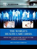 The World's Health Care Crisis