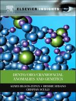 Dento/Oro/Craniofacial Anomalies and Genetics