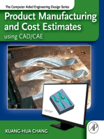 Product Manufacturing and Cost Estimating using CAD/CAE: The Computer Aided Engineering Design Series