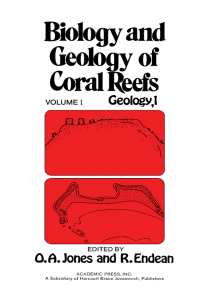 Biology and Geology of Coral Reefs V1: Geology 1