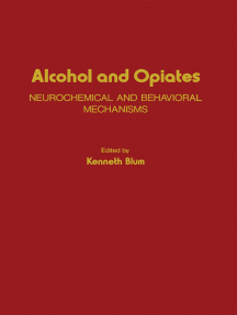 Alcohol and Opiates: Neurochemical and Behavioral Mechanisms