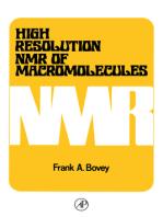 High Resolution NMR of Macromolecules