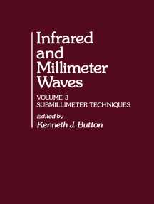 Infrared and Millimeter Waves V3: Submillimeter Techniques