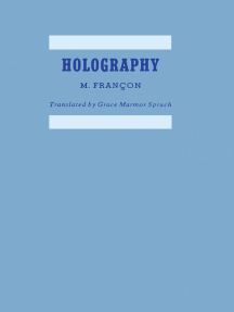 Holography: Expanded and Revised from the French Edition