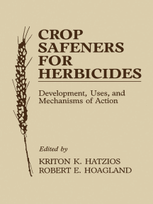Crop Safeners for Herbicides: Development, Uses, and Mechanisms of Action