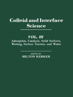 Colloid and Interface Science V3: Adsorption, Catalysis, Solid Surfaces, Wetting, Surface Tension, And Water