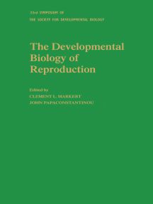 The Developmental Biology of Reproduction