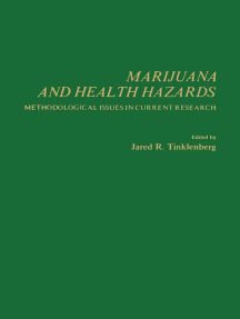 Marijuana and Health Hazards: Methodological Issues in Issues in Current Research
