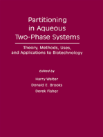Partitioning In Aqueous Two – Phase System: Theory, Methods, Uses, and Applications To Biotechnology