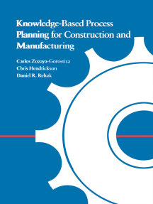 Knowledge-Based Process Planning for Construction and Manufacturing