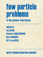 Few Particle Problems: in the Nuclear Interaction