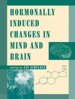 Hormonally Induced Changes to the Mind and Brain