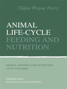 Animal Life-Cycle Feeding and Nutrition