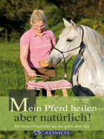 Mein Pferd heilen - aber natürlich!