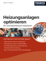 Heizungsanlagen optimieren: Öl- und Gasverbrauch reduzieren