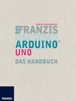 Das Franzis Starterpaket Arduino Uno: Das Handbuch für den Schnelleinstieg