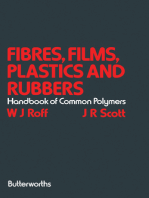 Fibres, Films, Plastics and Rubbers