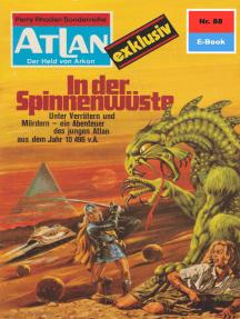"""Atlan 88: In der Spinnenwüste: Aslan-Zyklus """"Der Held von Arkon"""""""