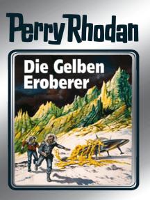 """Perry Rhodan 58: Die Gelben Eroberer (Silberband): 4. Band des Zyklus """"Der Schwarm"""""""