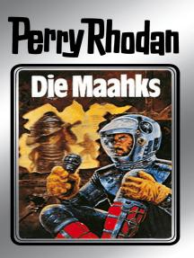 """Perry Rhodan 23: Die Maahks (Silberband): 3. Band des Zyklus """"Die Meister der Insel"""""""