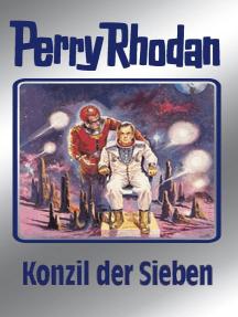 """Perry Rhodan 74: Konzil der Sieben (Silberband): Erster Band des Zyklus """"Das Konzil"""""""