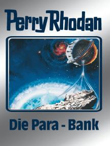 """Perry Rhodan 67: Die Para-Bank (Silberband): 4. Band des Zyklus """"Die Altmutanten"""""""