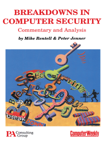 Breakdowns in Computer Security: Commentary and Analysis