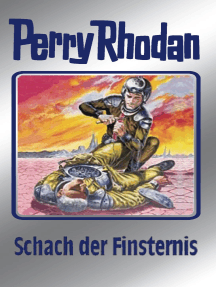 """Perry Rhodan 73: Schach der Finsternis (Silberband): 6. Band des Zyklus """"Das kosmische Schachspiel"""""""