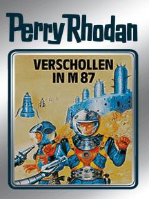 """Perry Rhodan 38: Verschollen in M 87 (Silberband): 6. Band des Zyklus """"M 87"""""""