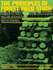 The Principles of Forest Yield Study: Studies in the Organic Production, Structure, Increment and Yield of Forest Stands