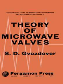 Theory of Microwave Valves: International Series of Monographs on Electronics and Instrumentation