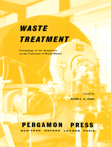 Waste Treatment: Proceedings of the Second Symposium on the Treatment of Waste Waters