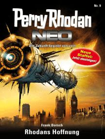 Perry Rhodan Neo 9: Rhodans Hoffnung: Staffel: Expedition Wega 1 von 8