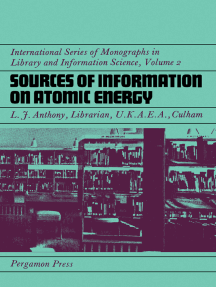 Sources of Information on Atomic Energy: International Series of Monographs in Library and Information Science
