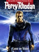 Perry Rhodan Kompakt 1