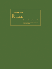 Advances in Materials: Proceedings of a Symposium Organised by the North Western Branch of the  Institution of Chemical Engineers Held at Manchester, 6–9 April, 1964