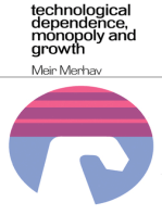 Technological Dependence, Monopoly, and Growth